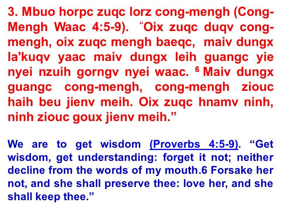 3. Mbuo horpc zuqc lorz cong-mengh (Cong-Mengh Waac 4:5-9)