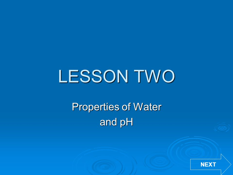 Properties of Water and pH
