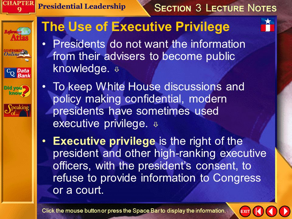 The Use of Executive Privilege