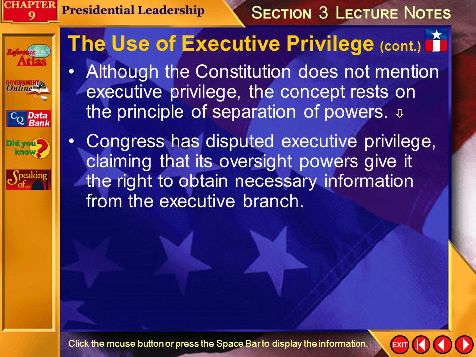 The Use of Executive Privilege (cont.)