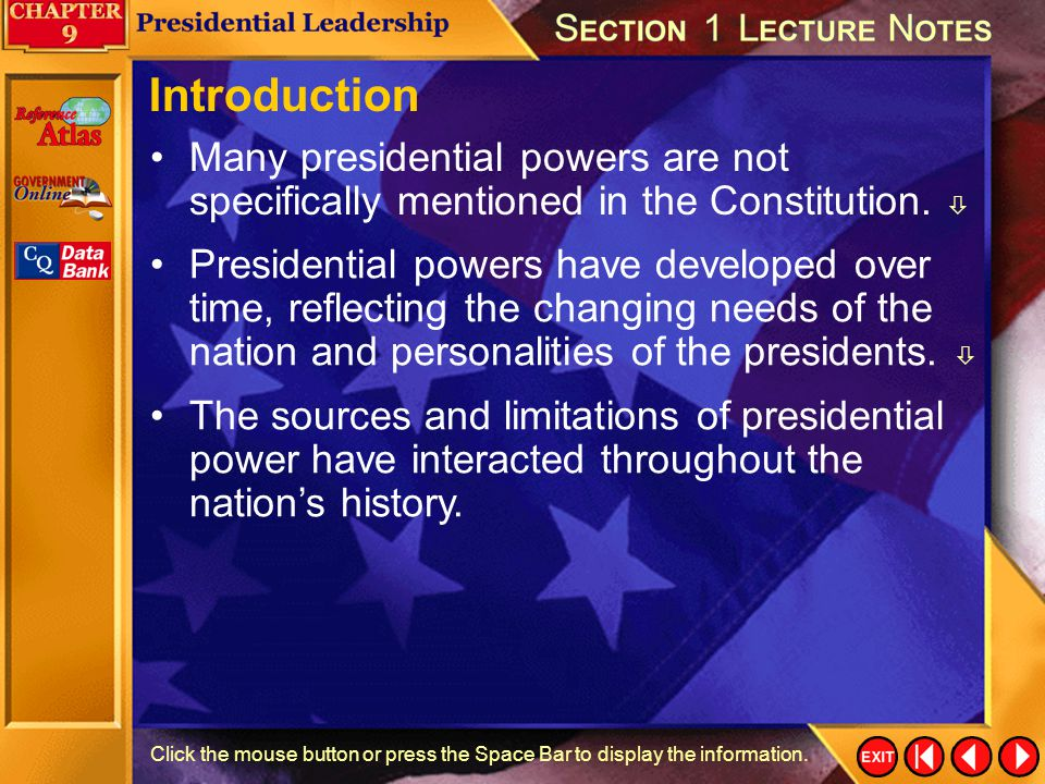 Introduction Many presidential powers are not specifically mentioned in the Constitution. 
