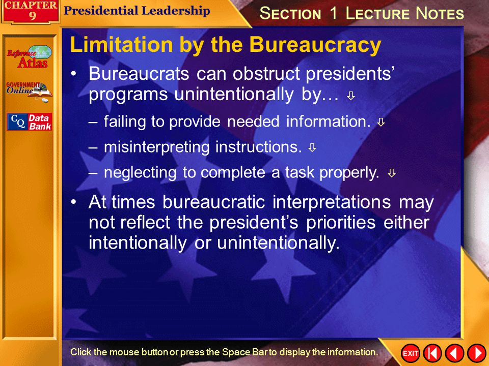 Limitation by the Bureaucracy