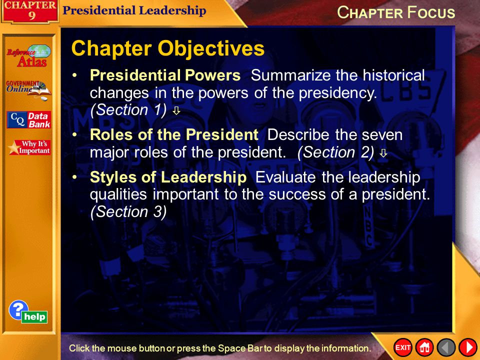 Chapter Objectives Presidential Powers Summarize the historical changes in the powers of the presidency. (Section 1) 