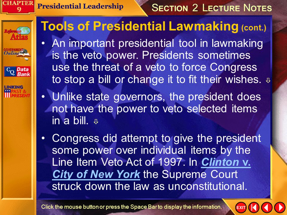 Tools of Presidential Lawmaking (cont.)