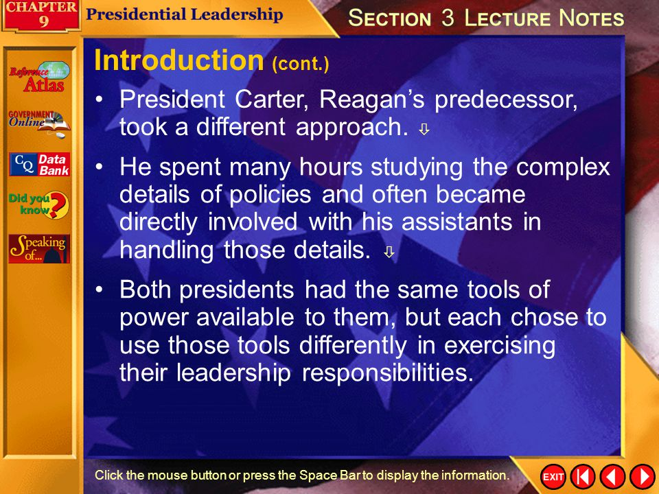 Introduction (cont.) President Carter, Reagan's predecessor, took a different approach. 