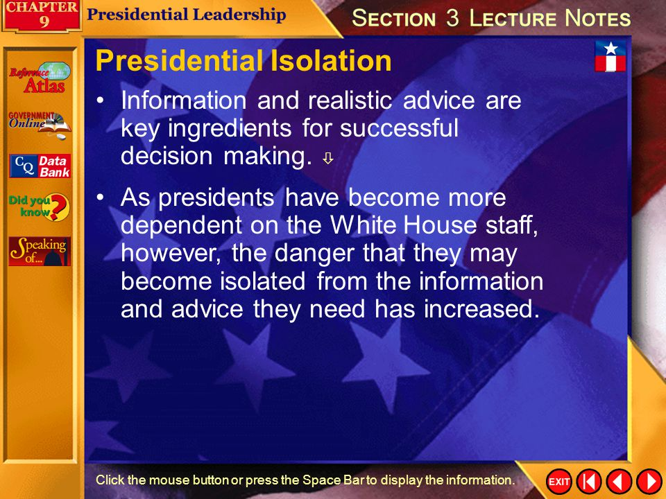 Presidential Isolation