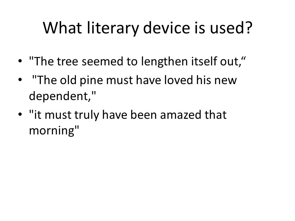 What literary device is used