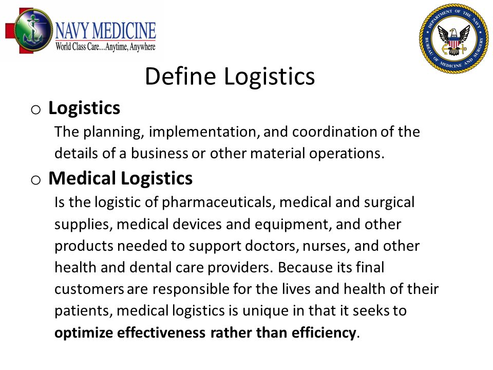 Define Logistics Logistics Medical Logistics