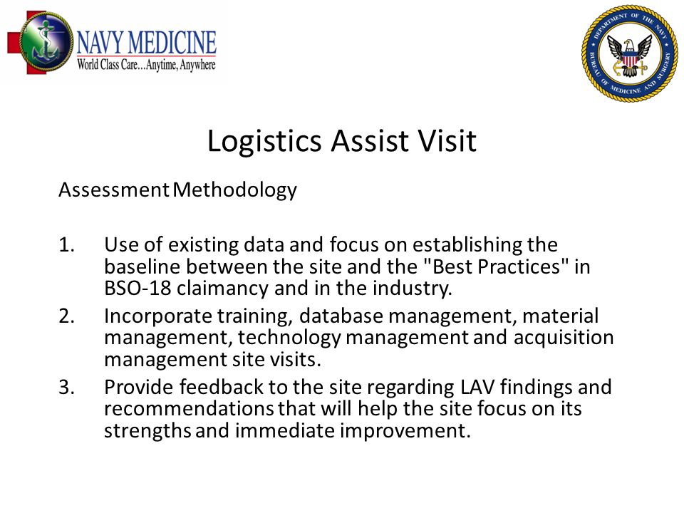 Logistics Assist Visit