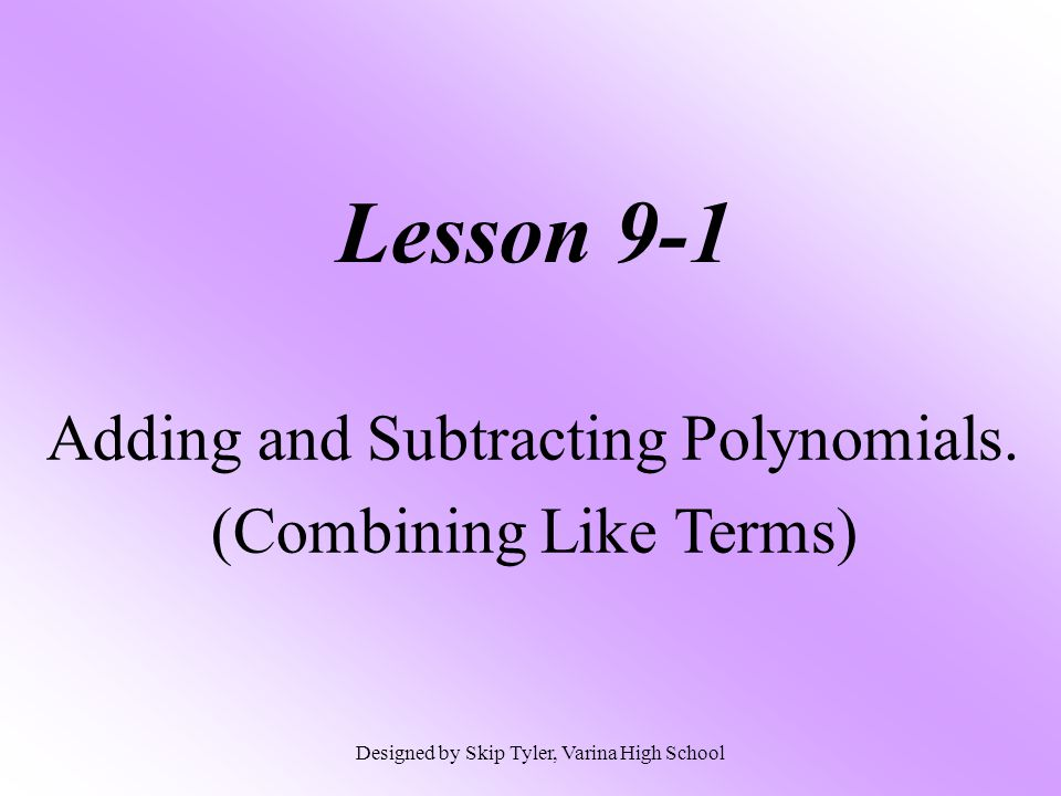 Lesson 8 adding and subtracting polynomials answer key