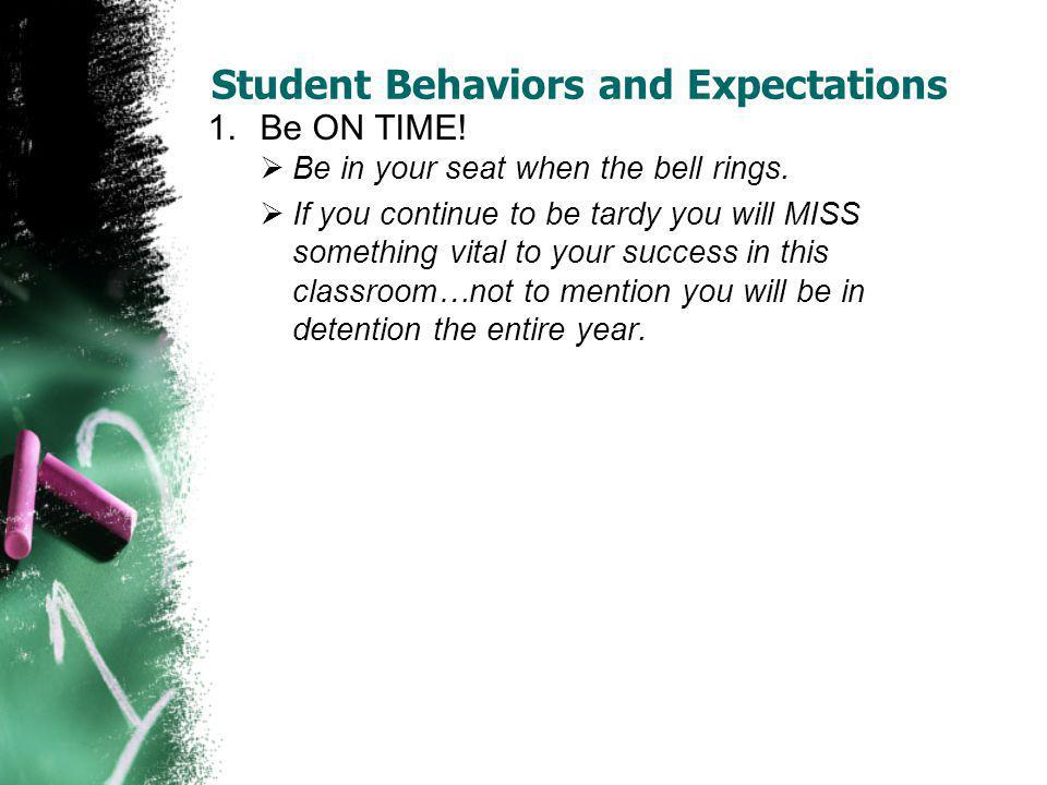 Student Behaviors and Expectations
