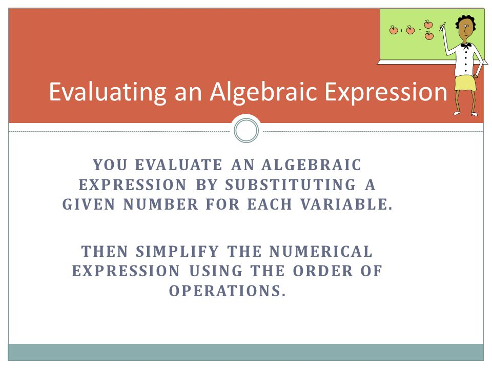 Evaluating an Algebraic Expression