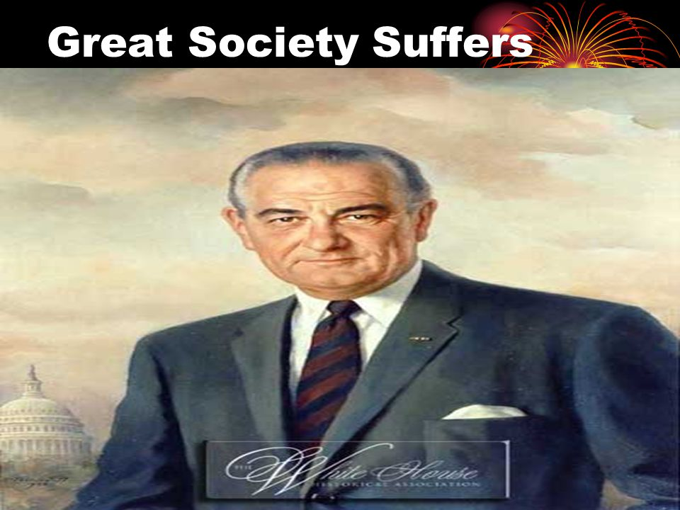 Great Society Suffers