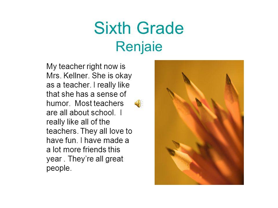 Sixth Grade Renjaie