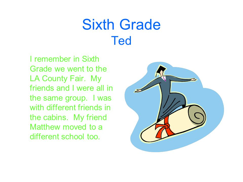 Sixth Grade Ted