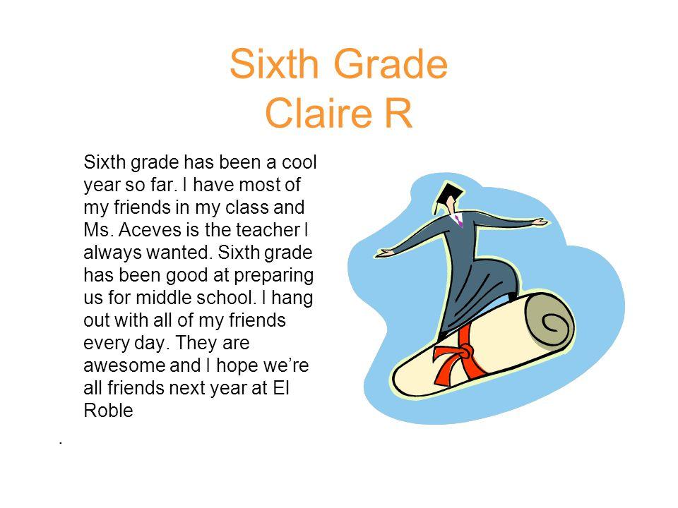 Sixth Grade Claire R