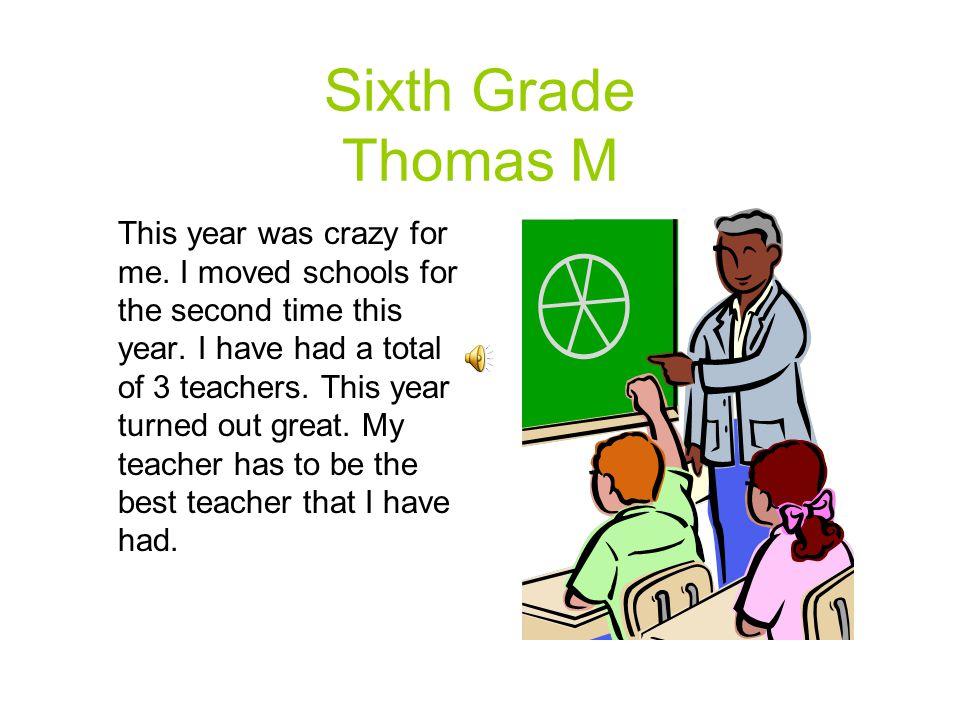 Sixth Grade Thomas M