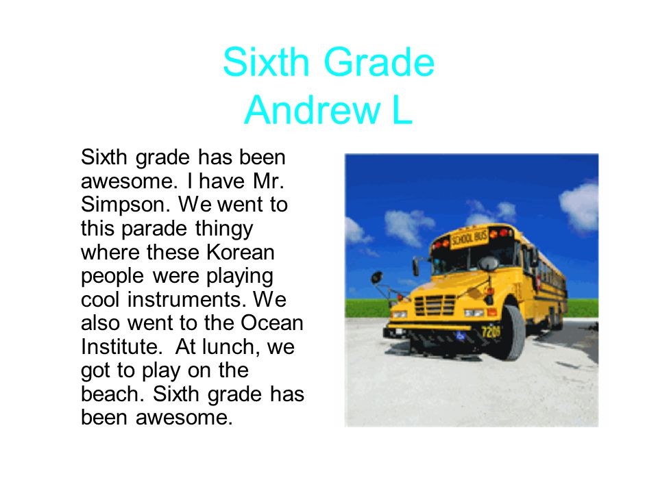 Sixth Grade Andrew L