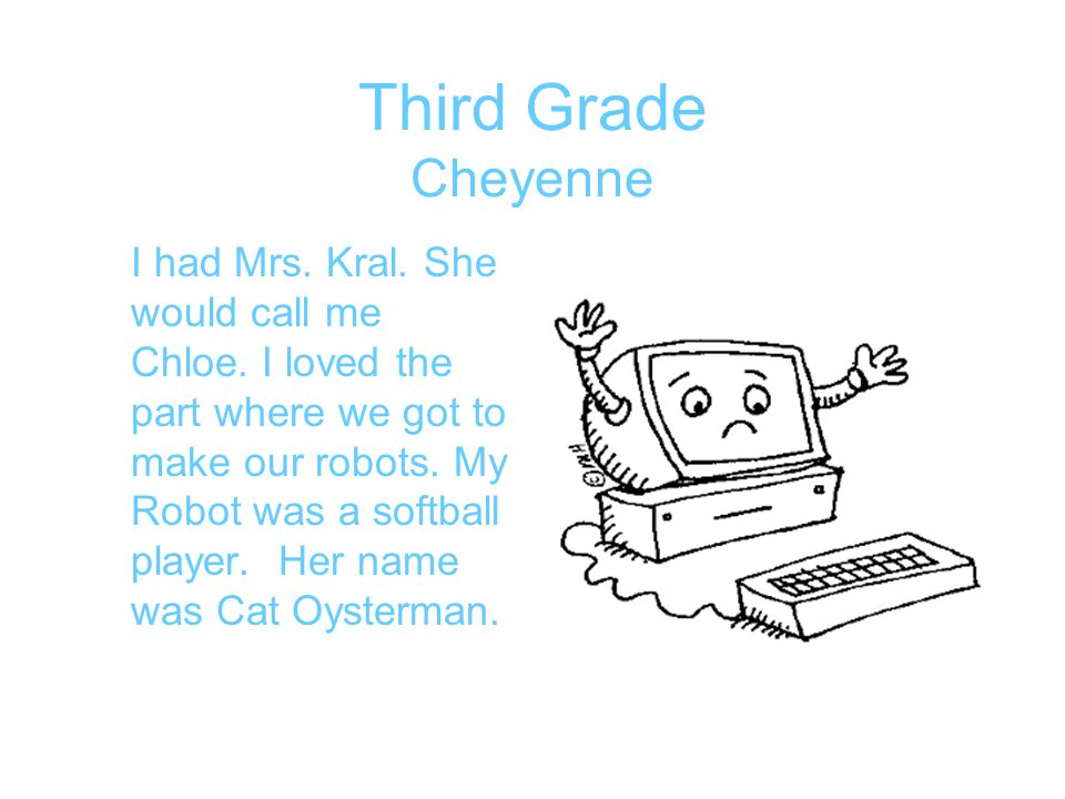 Third Grade Cheyenne