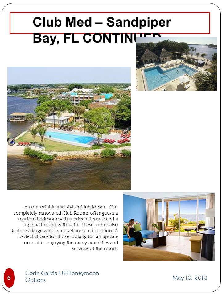 Club Med – Sandpiper Bay, FL CONTINUED