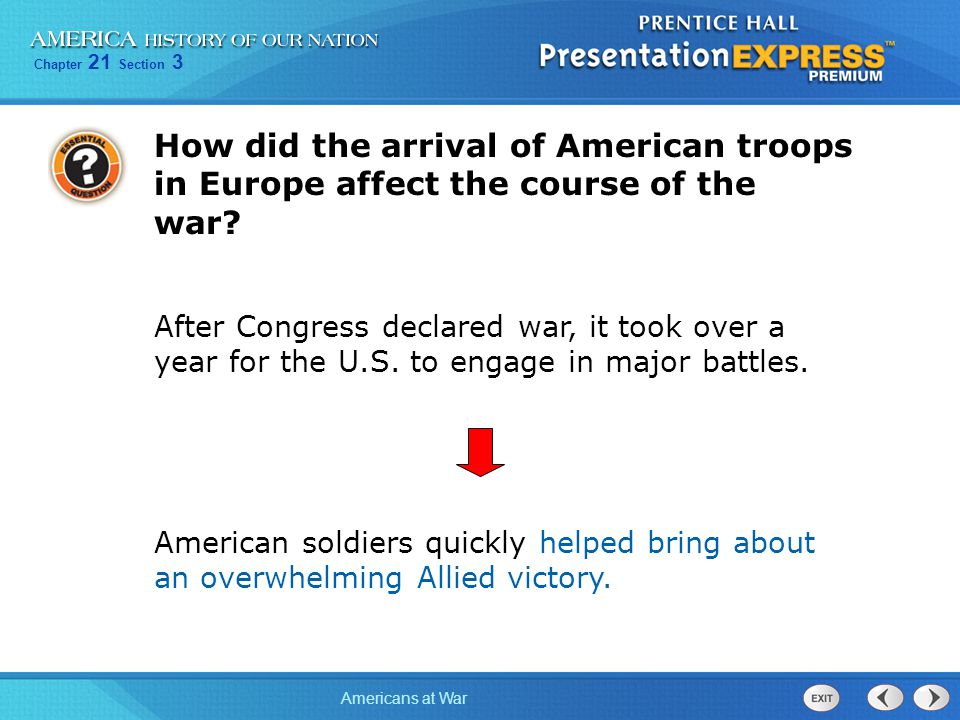 How did the arrival of American troops in Europe affect the course of the war