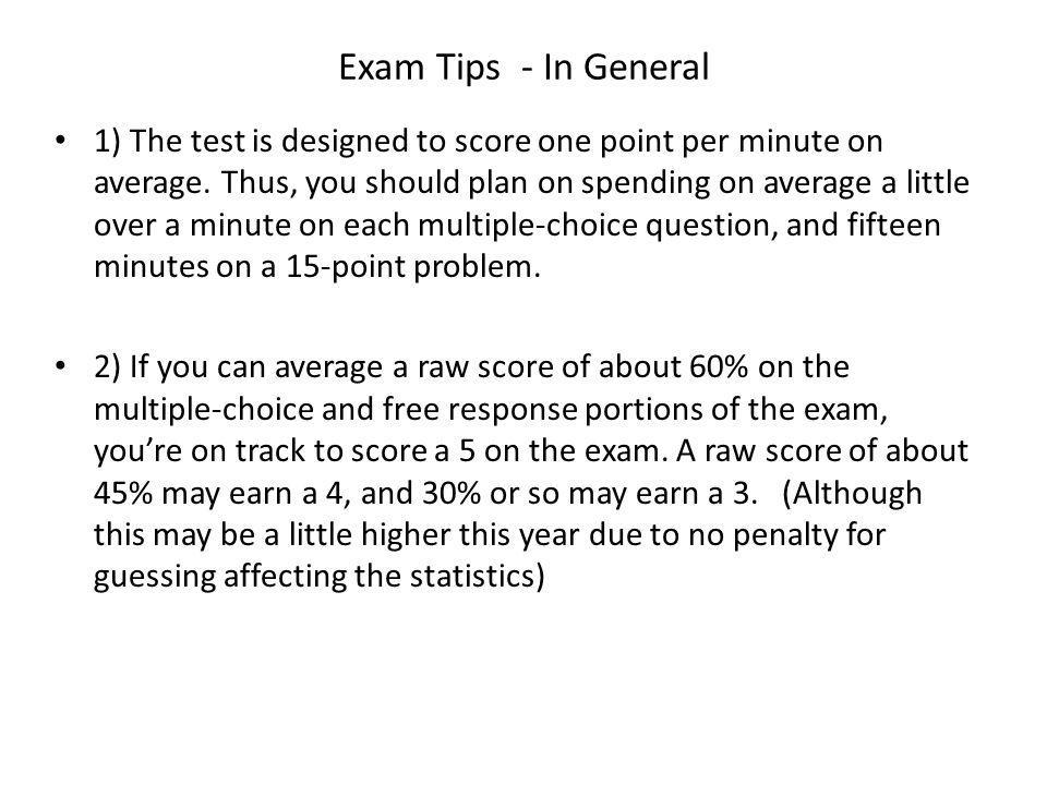 Exam Tips - In General