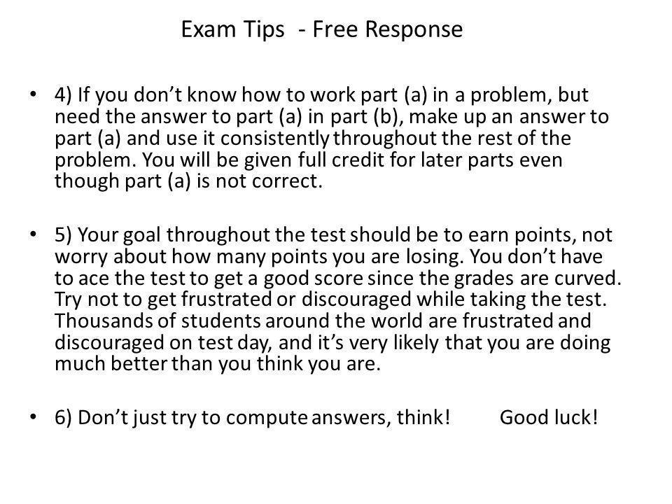 Exam Tips - Free Response