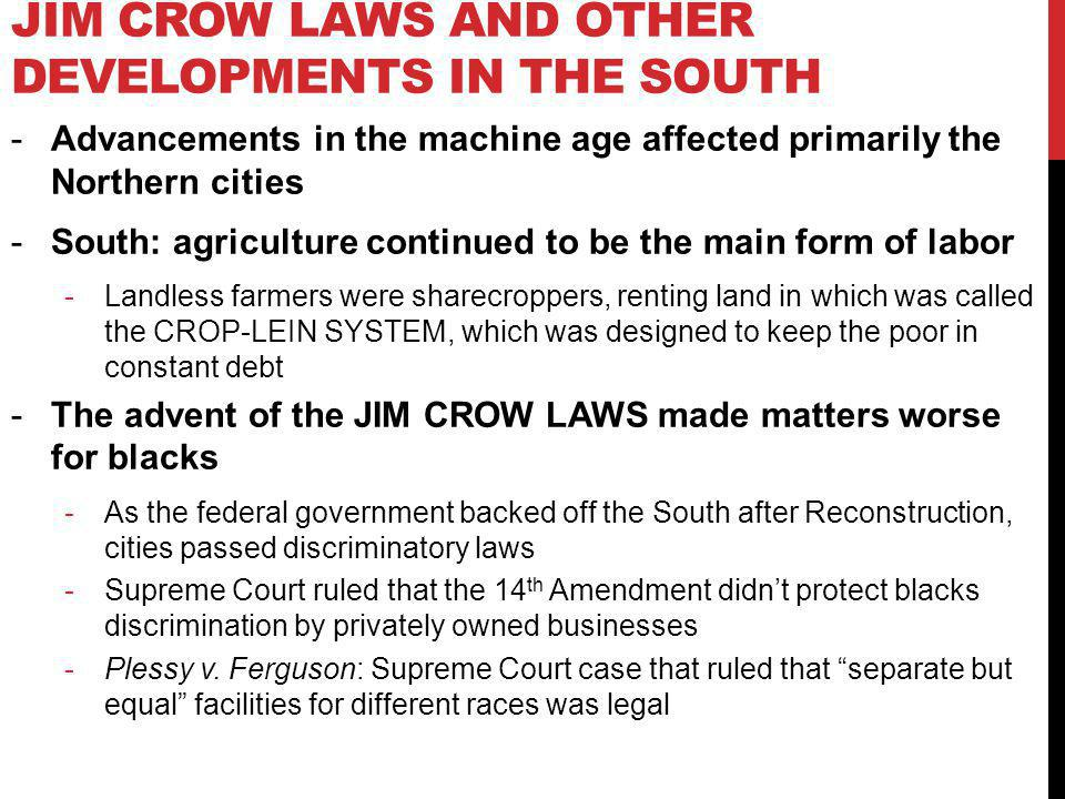 Jim Crow Laws and Other Developments in the South