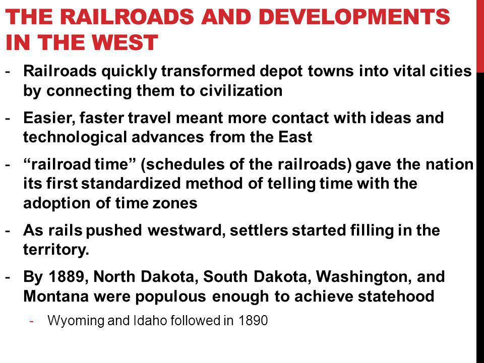 The Railroads and Developments in the WEst