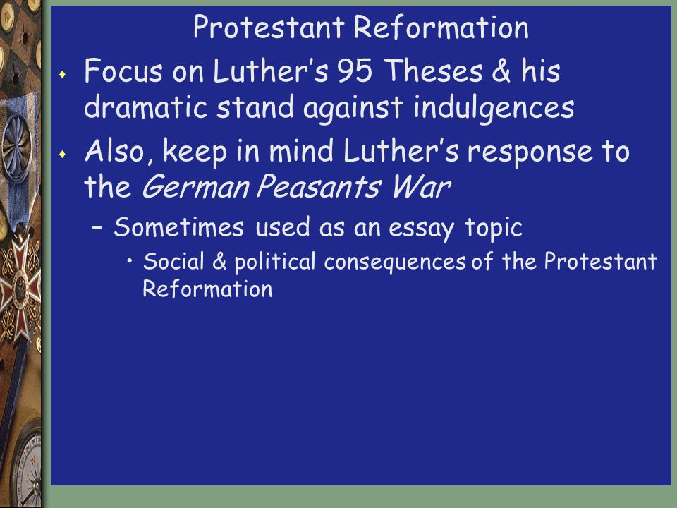 essay about protestant reformation Protestant reformation research papers discuss the greatest schism in western christianity and the beginning of the modern world.