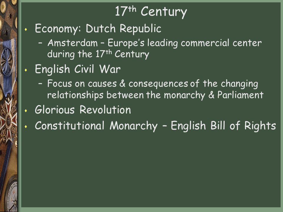 17th Century Economy: Dutch Republic English Civil War