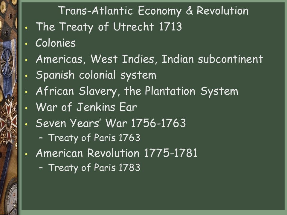 Trans-Atlantic Economy & Revolution