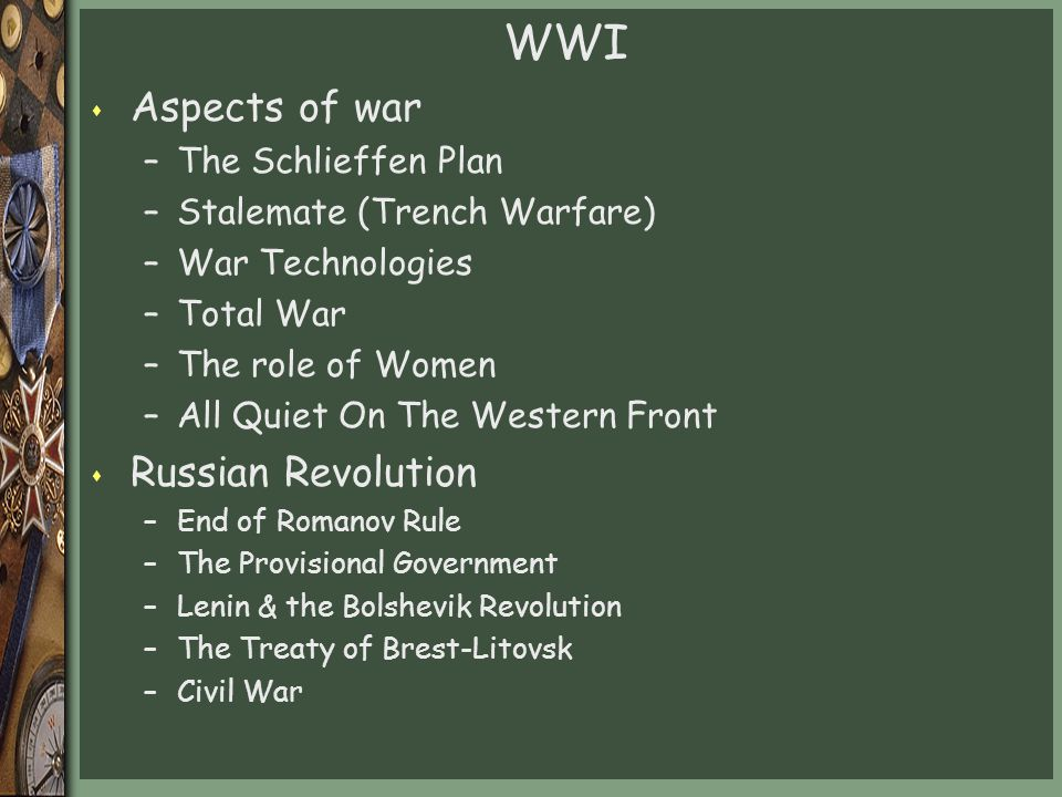 WWI Aspects of war Russian Revolution The Schlieffen Plan