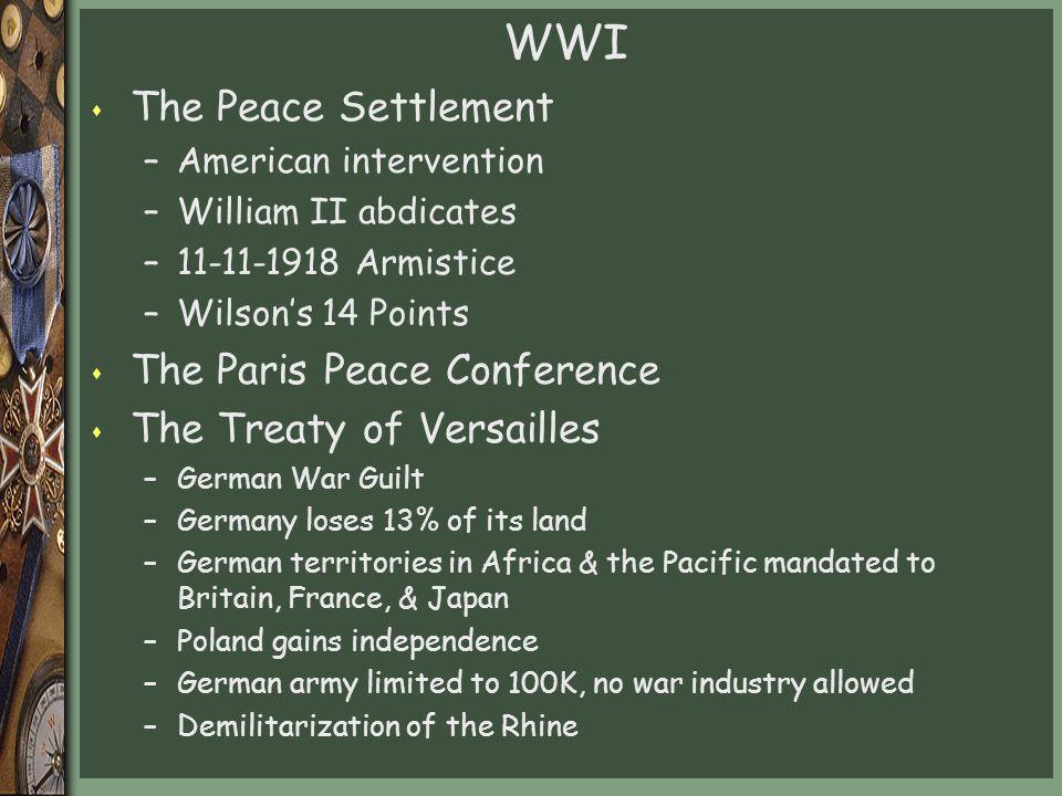 WWI The Peace Settlement The Paris Peace Conference