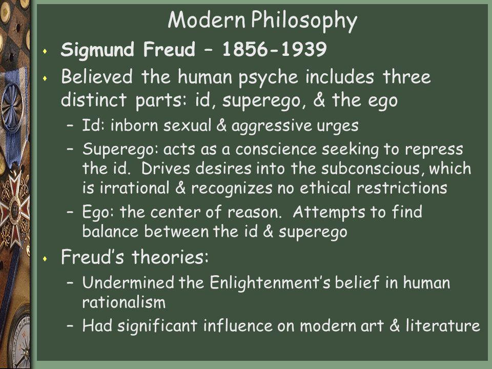Modern Philosophy Sigmund Freud – 1856-1939
