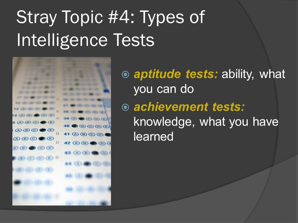 Stray Topic #4: Types of Intelligence Tests