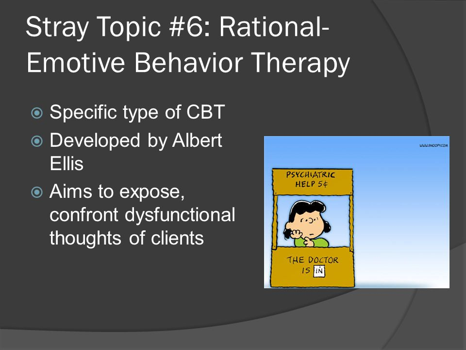 Stray Topic #6: Rational-Emotive Behavior Therapy