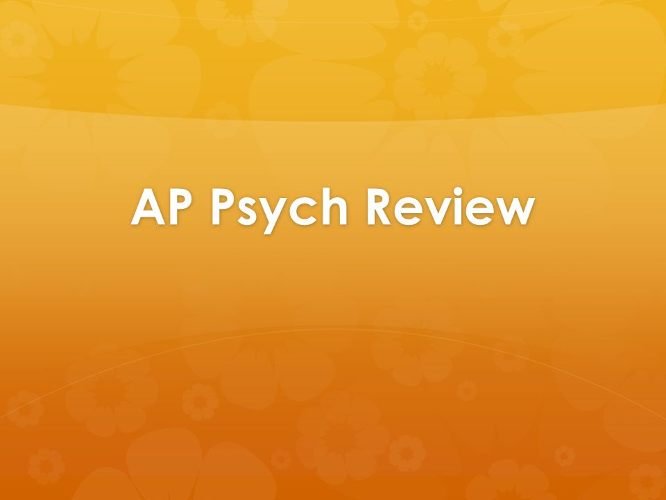 AP Psych Review
