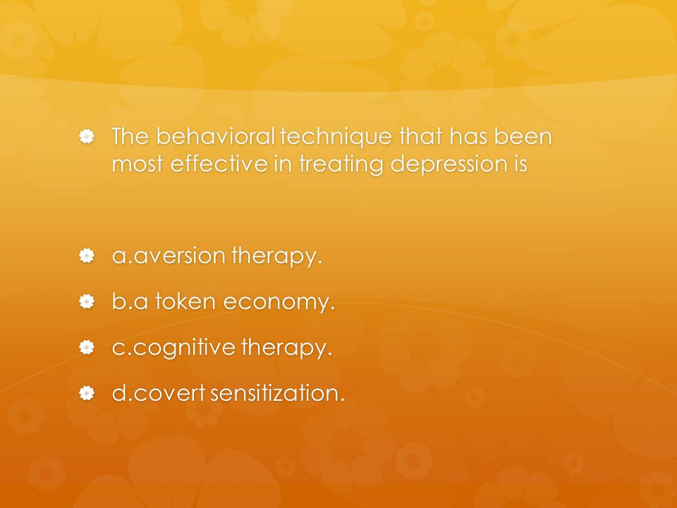 The behavioral technique that has been most effective in treating depression is