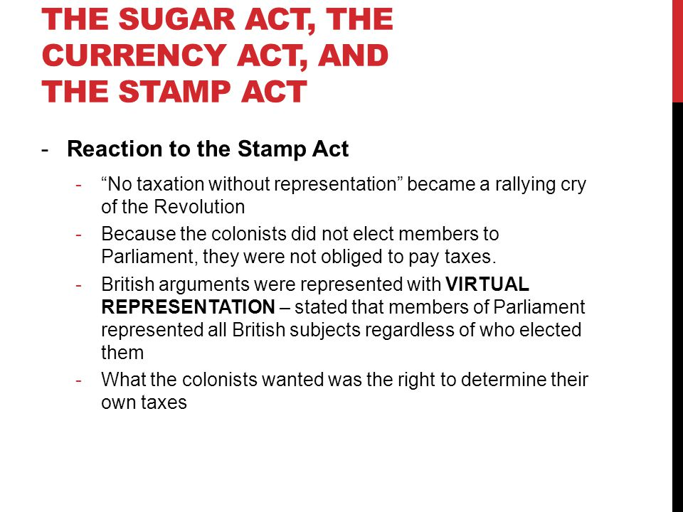 The Sugar Act, the Currency Act, and the Stamp Act