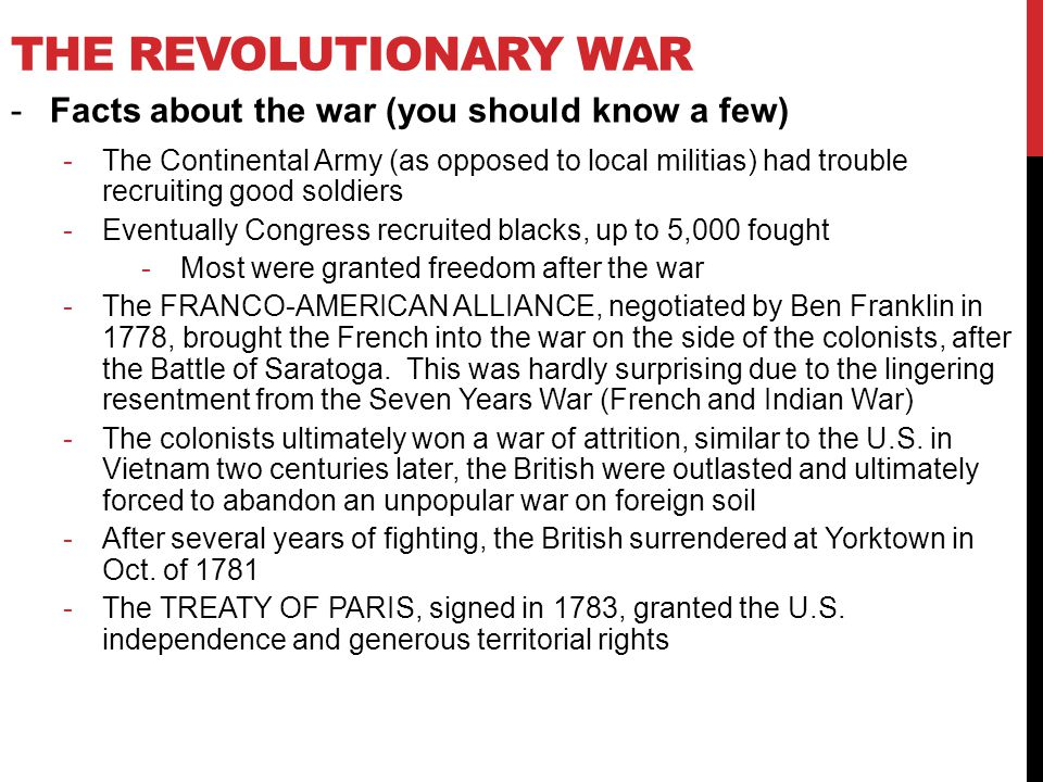 The Revolutionary War Facts about the war (you should know a few)
