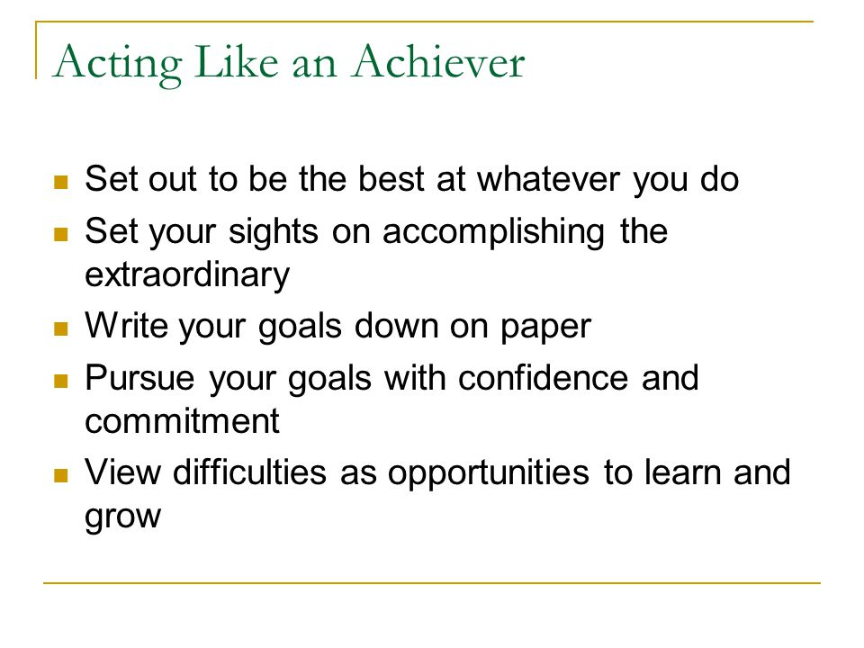 Acting Like an Achiever