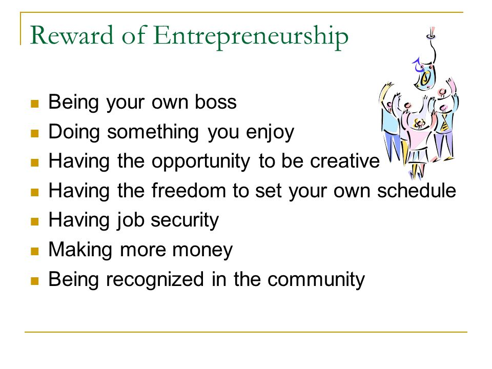 Reward of Entrepreneurship