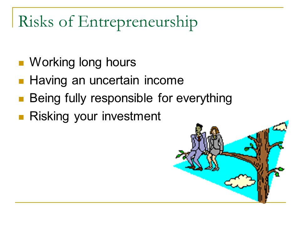 Risks of Entrepreneurship