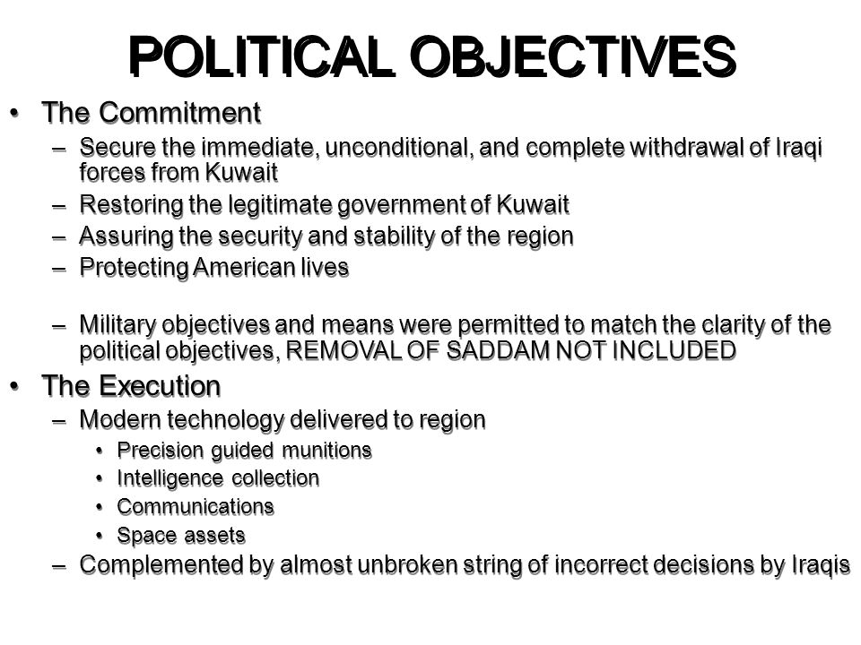POLITICAL OBJECTIVES The Commitment The Execution