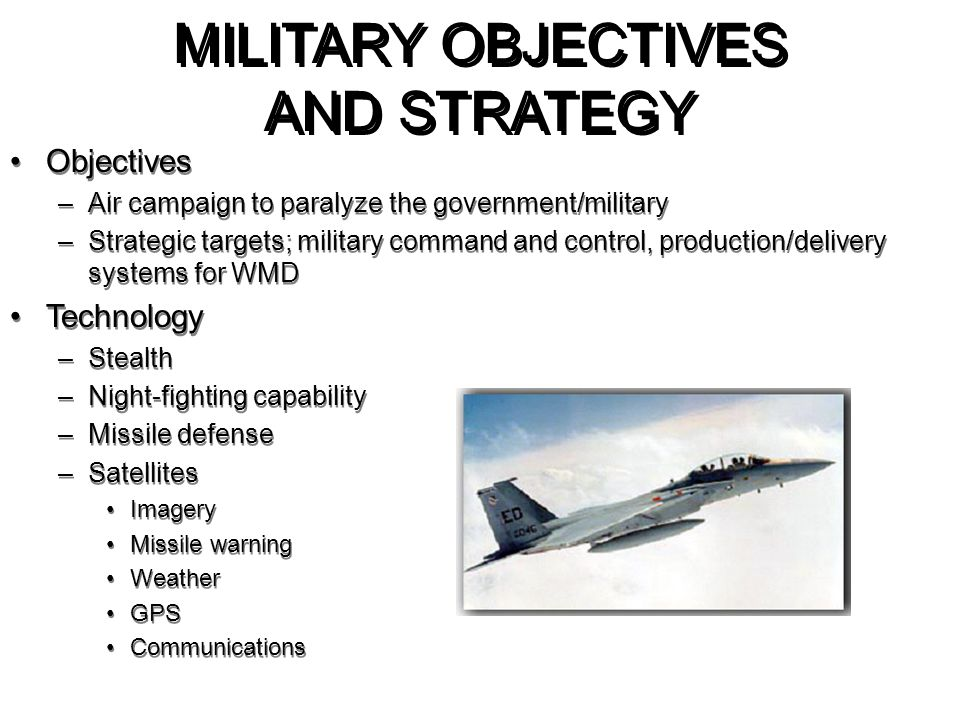MILITARY OBJECTIVES AND STRATEGY