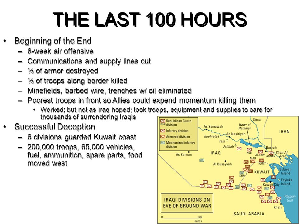 THE LAST 100 HOURS Beginning of the End Successful Deception