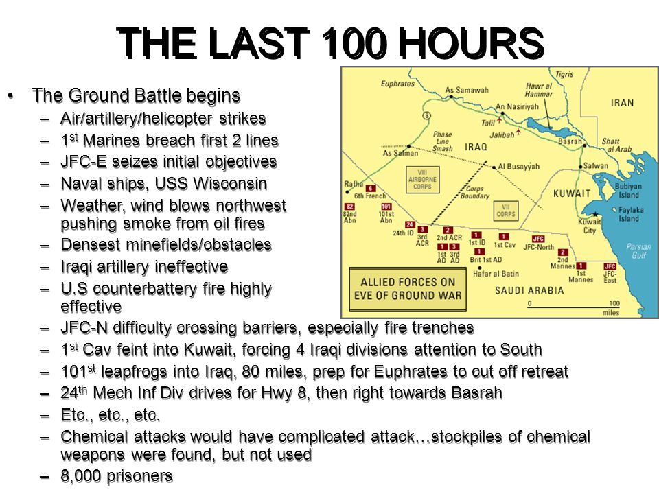 THE LAST 100 HOURS The Ground Battle begins