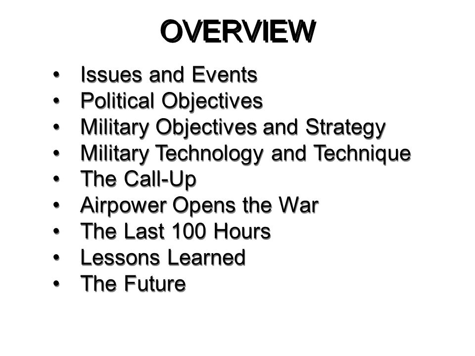 OVERVIEW Issues and Events Political Objectives