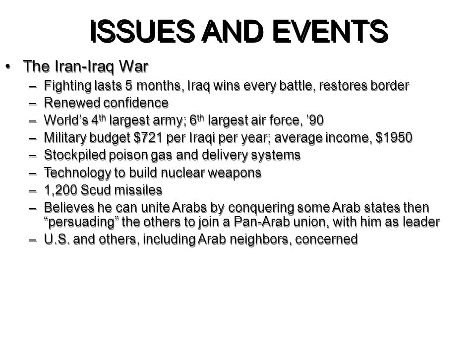 ISSUES AND EVENTS The Iran-Iraq War